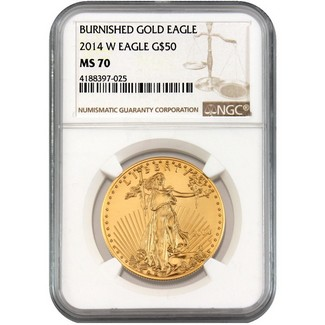 2014-W (Burnished) $50 Gold American Eagle NGC MS-70 (Mintage 7,902)