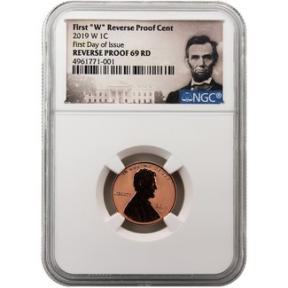 2019 W Reverse Proof Lincoln Cent NGC REV PF69 RD First Day Issue Lincoln Portrait Label