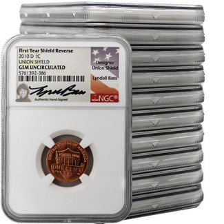 2010 D Lincoln Cent NGC GEM UNC Lyndall Bass Signed First Year Shield Reverse (10 Pack)