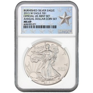 2013 W Burnished Silver Eagle Annual Dollar Set NGC MS69 Silver Star Label