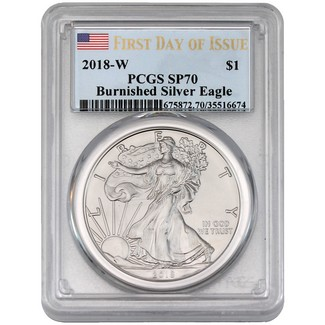 2018 W Burnished Silver Eagle PCGS SP70 First Day Issue Flag Label