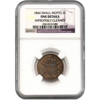 1864 Two Cent (Small Motto) NGC Fine Details (Improperly Cleaned)