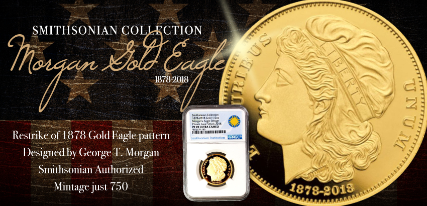 2018 Smithsonian Morgan 24kt Gold Eagle Patter NGC PF70