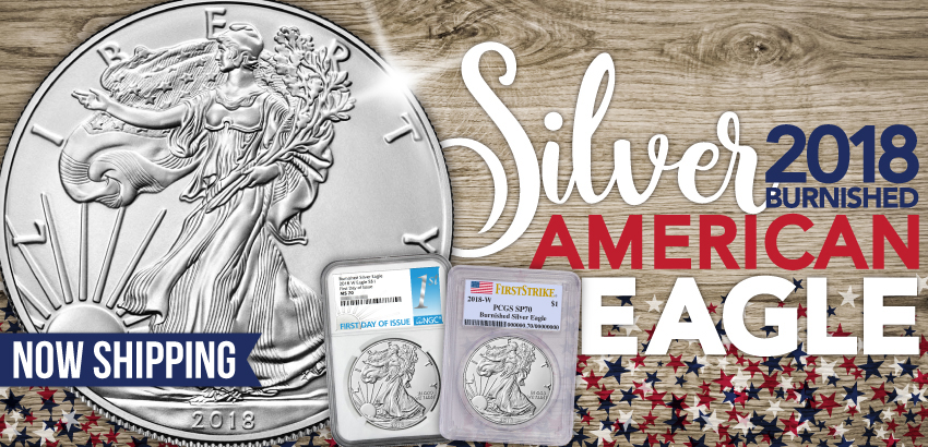 2018 W Burnished Silver Eagle Presale